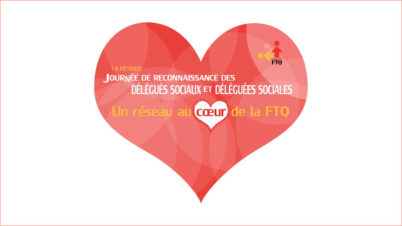 14 février : journée de reconnaissance des délégués sociauxet des déléguées sociales de la FTQ
