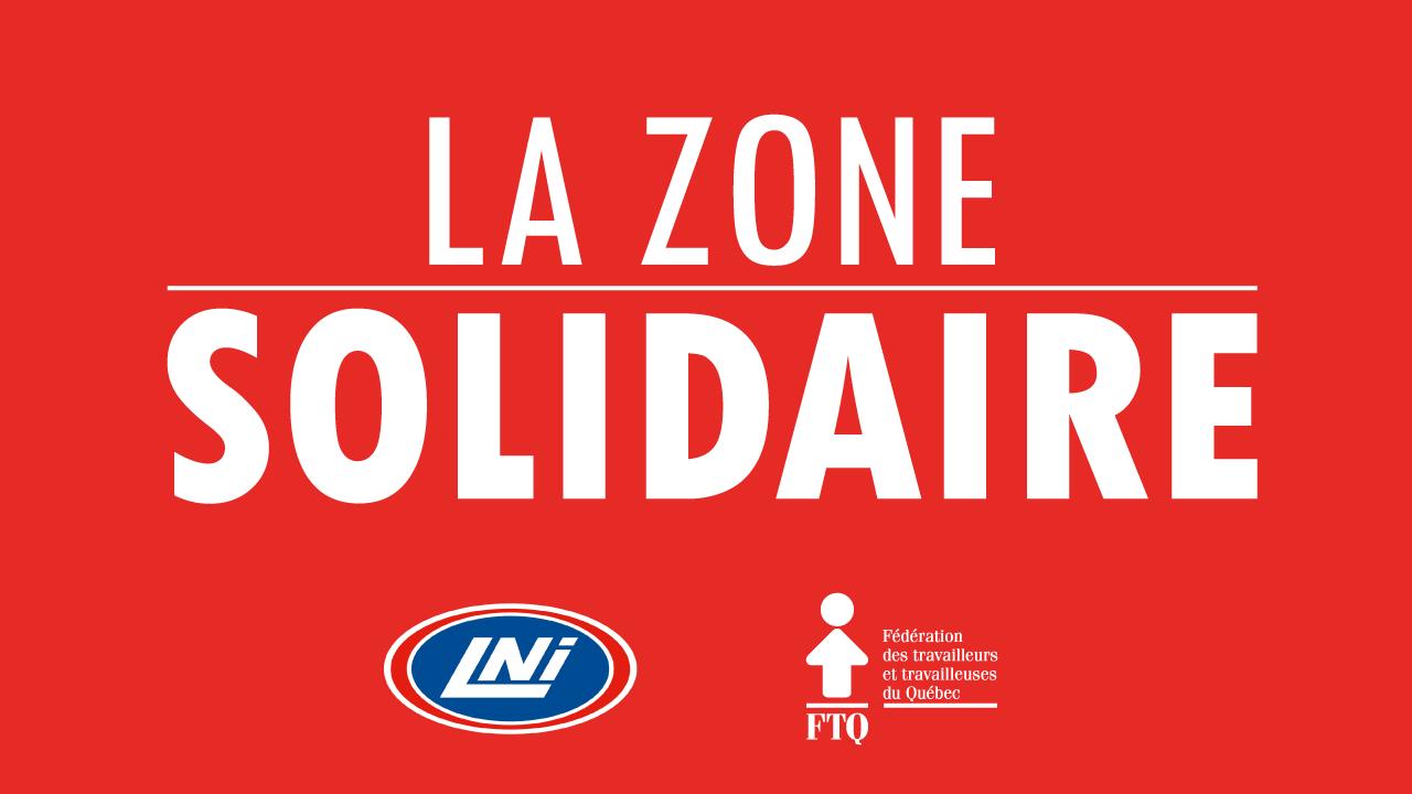 La Zone solidaire FTQ-LNI