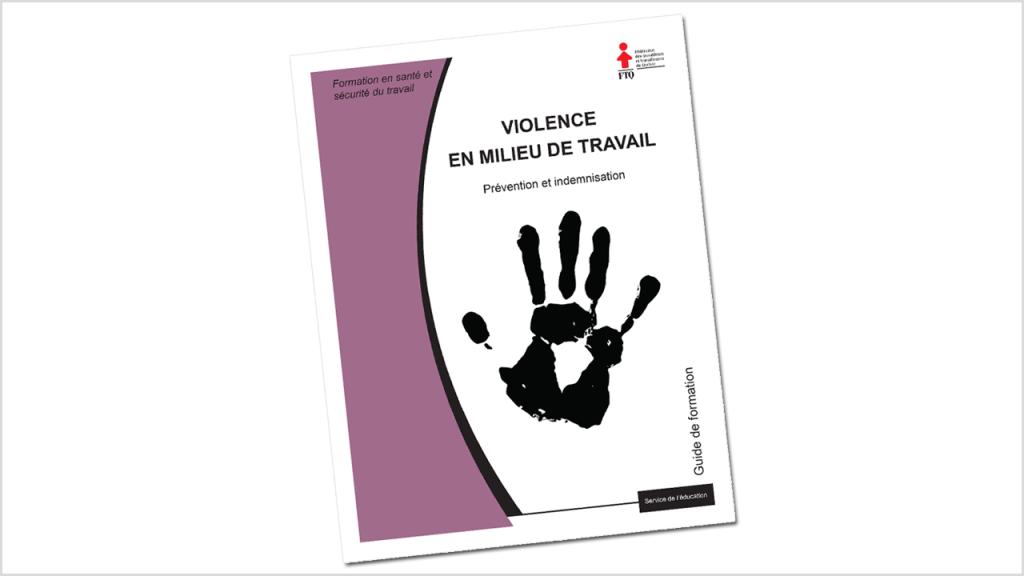 Page couverture du guide de formation Violence en milieu de travail - Prévention et indemnisation