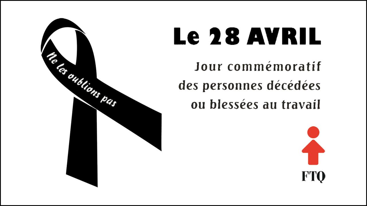 28 avril - Jour commémoratif des personnes décédées ou blessées au travail