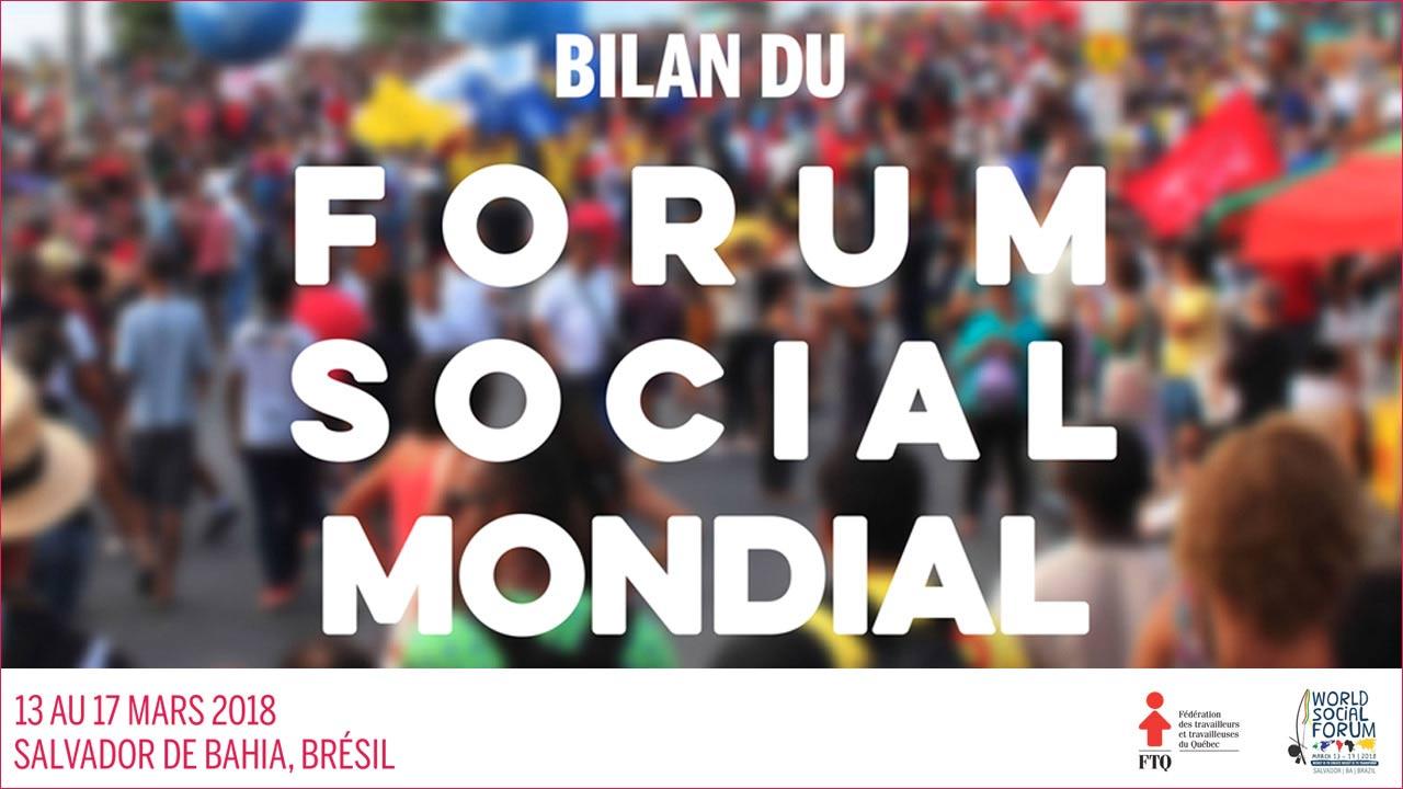 Bilan du Forum social mondial 2018