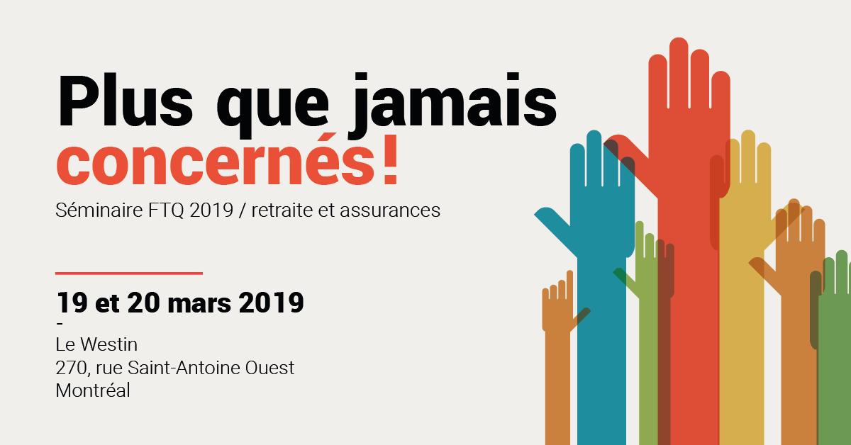 Séminaire FTQ retraite et assurances 2019