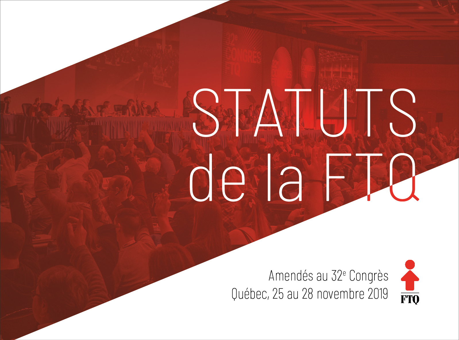Statuts de la FTQ