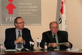 Le président de la FTQ, Michel Arsenault et le secrétaire général, René Roy