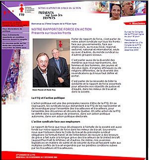 <b>Suivez le 27ème Congrès de la FTQ en ligne au jour le jour à l&#39;adresse <font color=blue size=2>congres2004.ftq.qc.ca</font> </b>